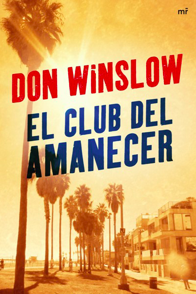 El Club del Amanecer. Don Winslow